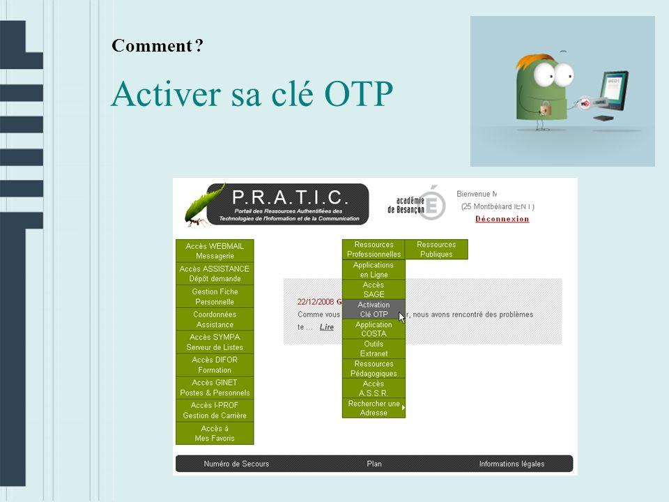 Comment Activer sa clé OTP