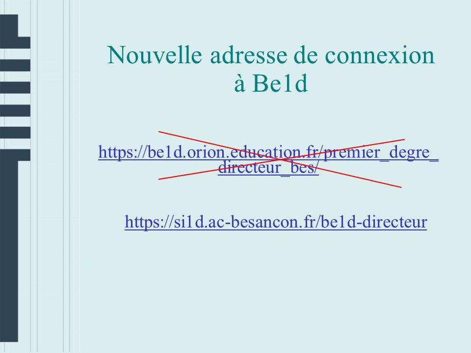 Nouvelle adresse de connexion à Be1d