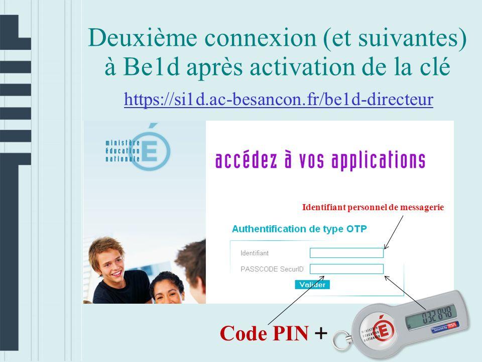 Deuxième connexion (et suivantes) à Be1d après activation de la clé