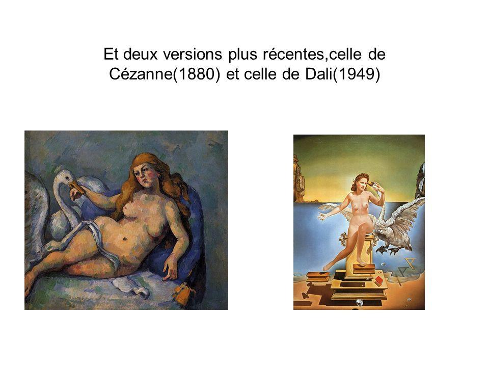 Et deux versions plus récentes,celle de Cézanne(1880) et celle de Dali(1949)