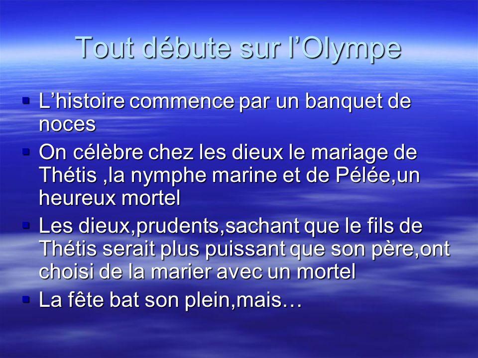 Tout débute sur l'Olympe