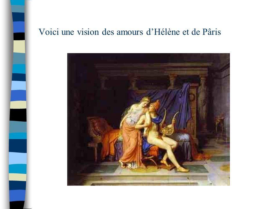 Voici une vision des amours d'Hélène et de Pâris