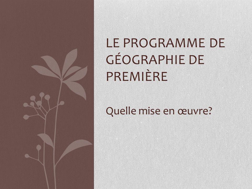 LE PROGRAMME DE GÉOGRAPHIE DE PREMIÈRE