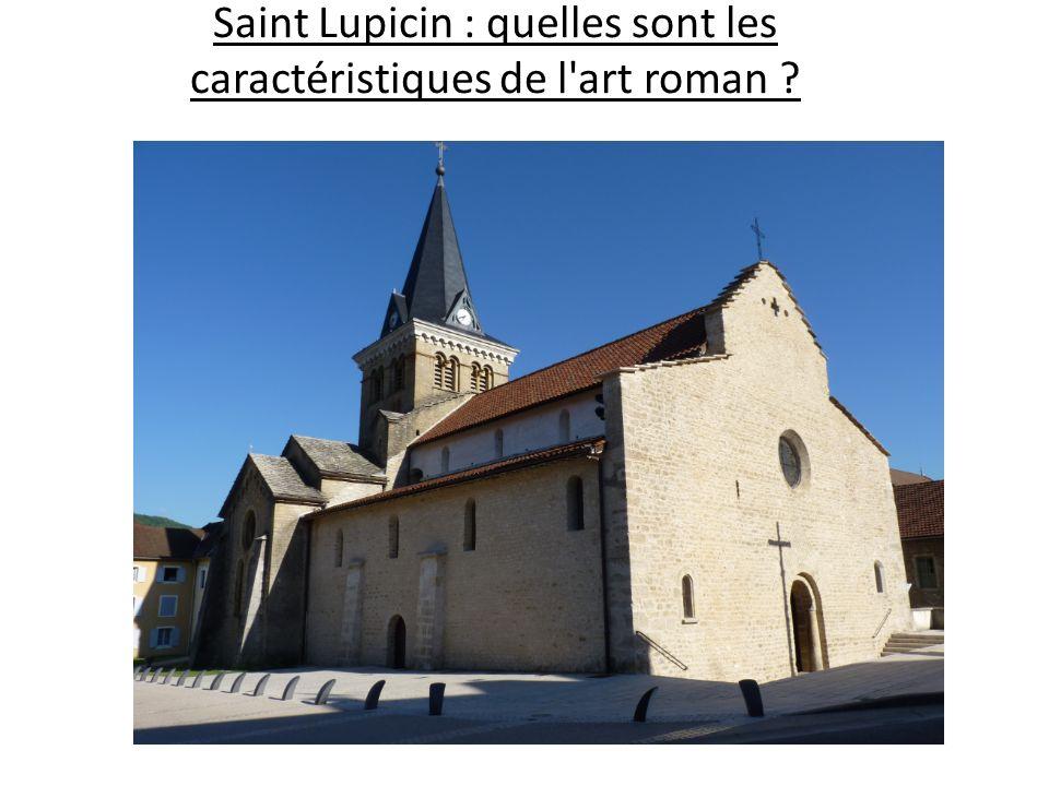 Saint Lupicin : quelles sont les caractéristiques de l art roman