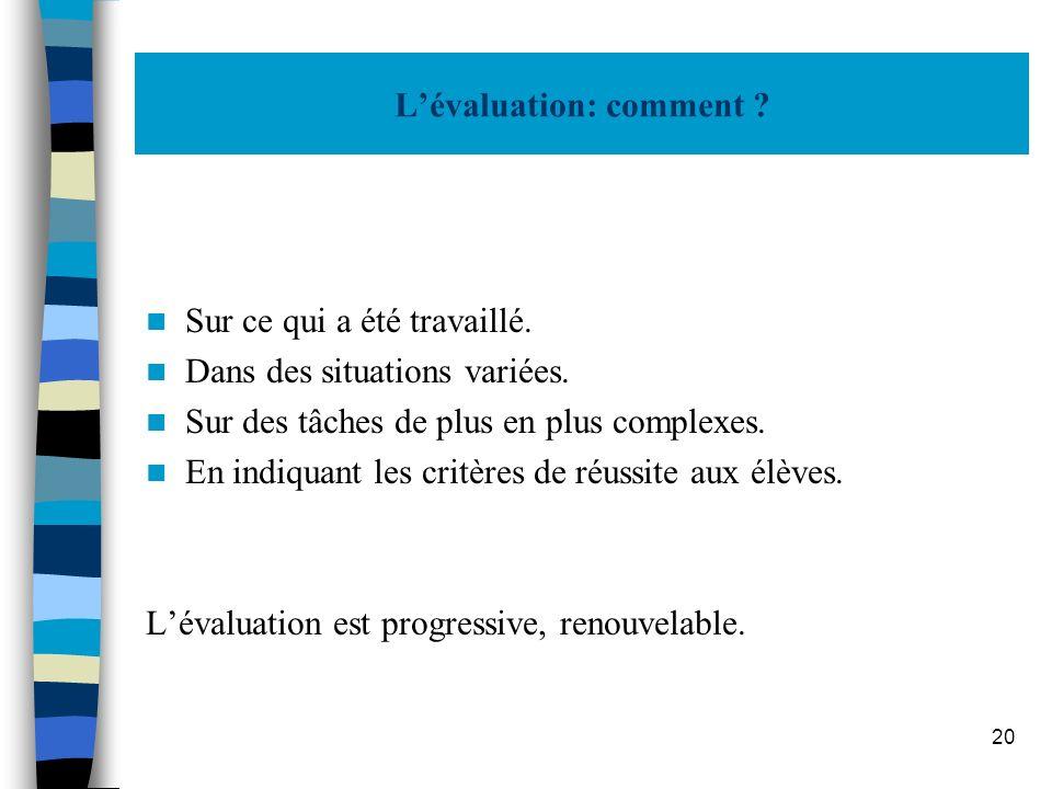 L'évaluation: comment
