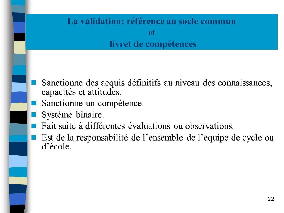 La validation: référence au socle commun et livret de compétences