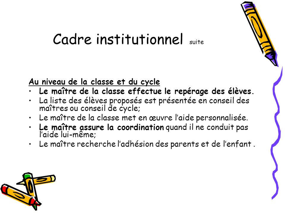 Cadre institutionnel suite