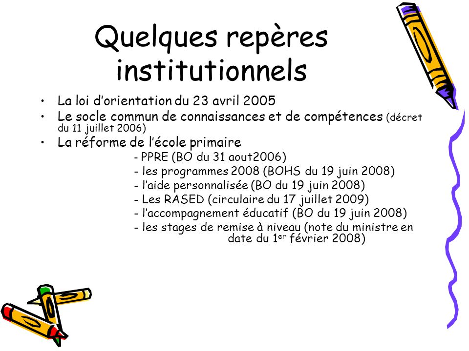 Quelques repères institutionnels