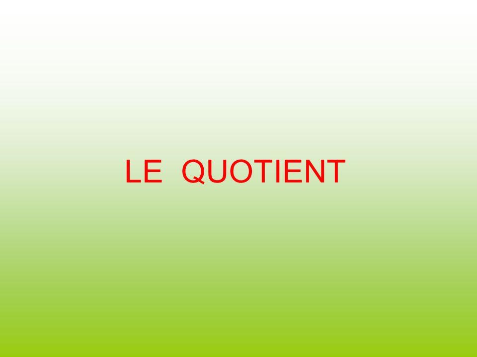 LE QUOTIENT