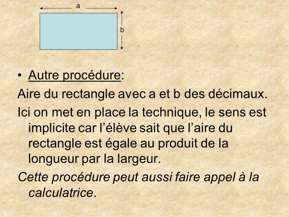 Aire du rectangle avec a et b des décimaux.
