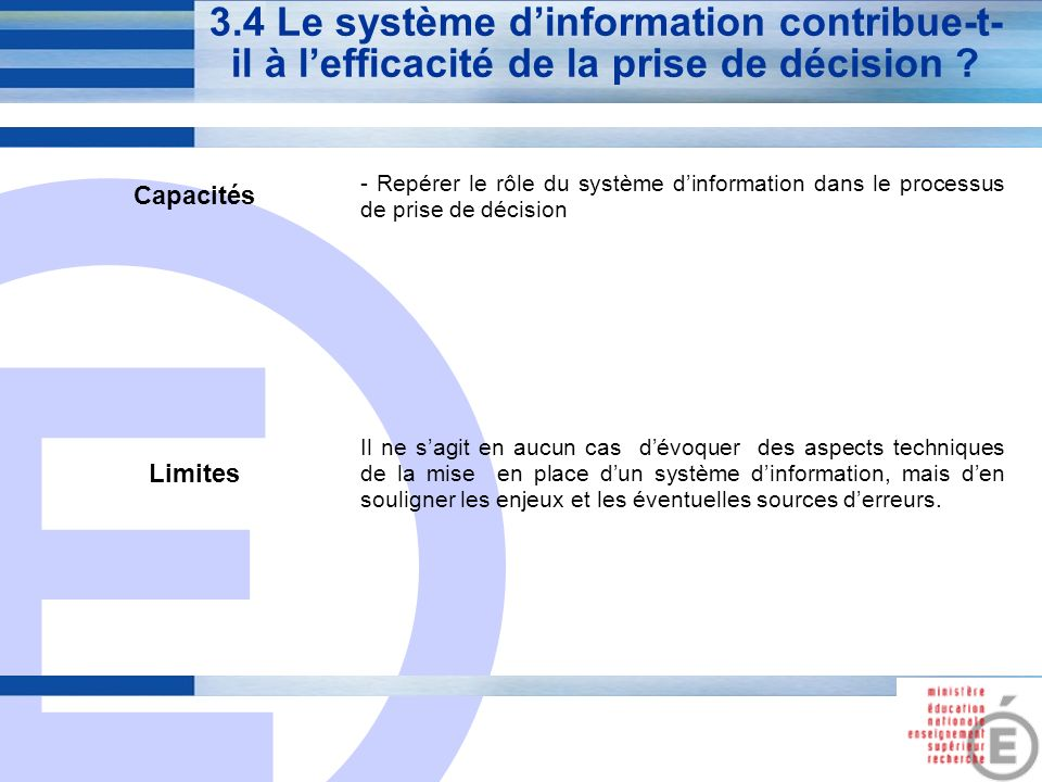 3.4 Le système d'information contribue-t-il à l'efficacité de la prise de décision