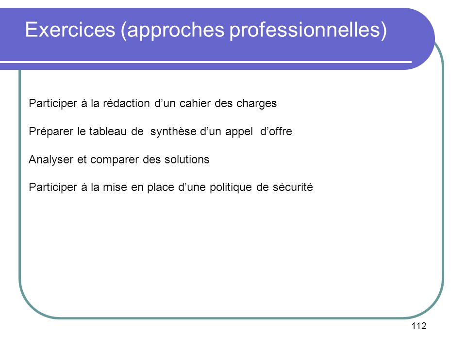 Exercices (approches professionnelles)