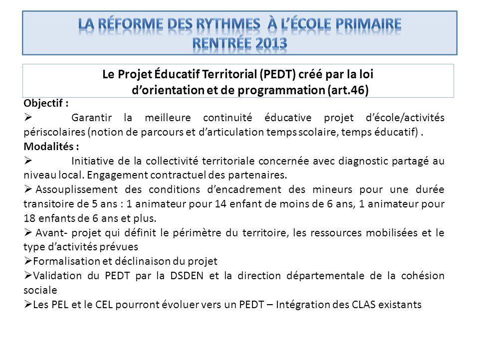Le Projet Éducatif Territorial (PEDT) créé par la loi d'orientation et de programmation (art.46)