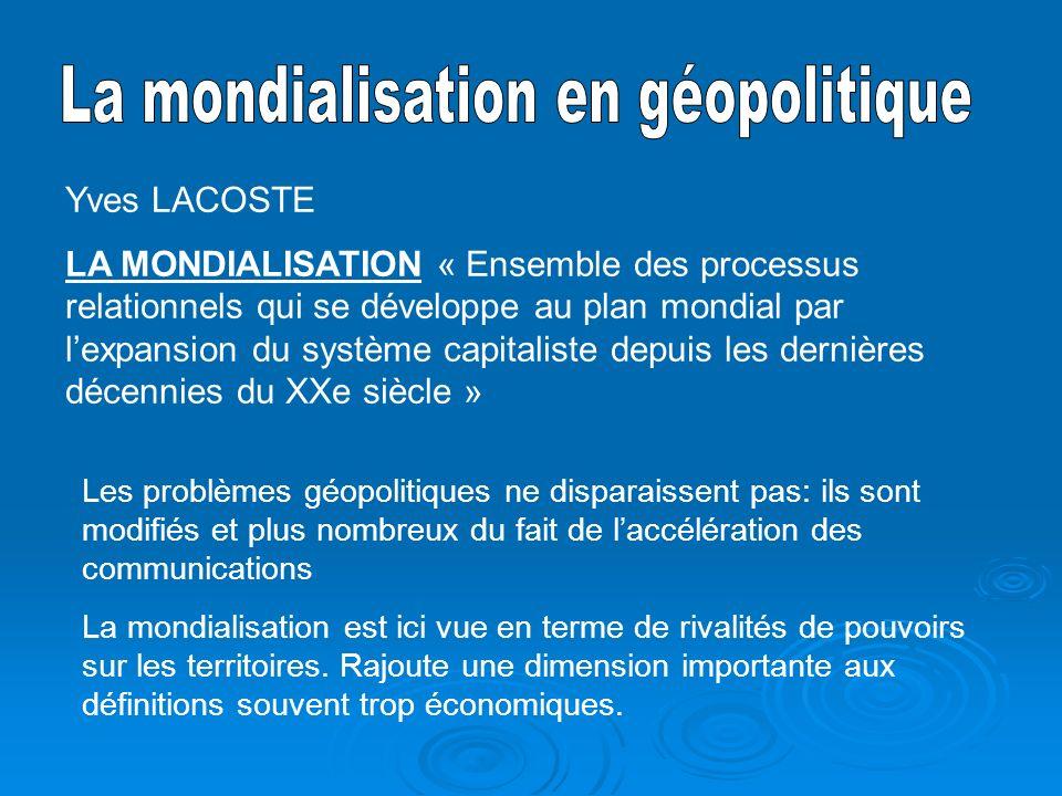 La mondialisation en géopolitique
