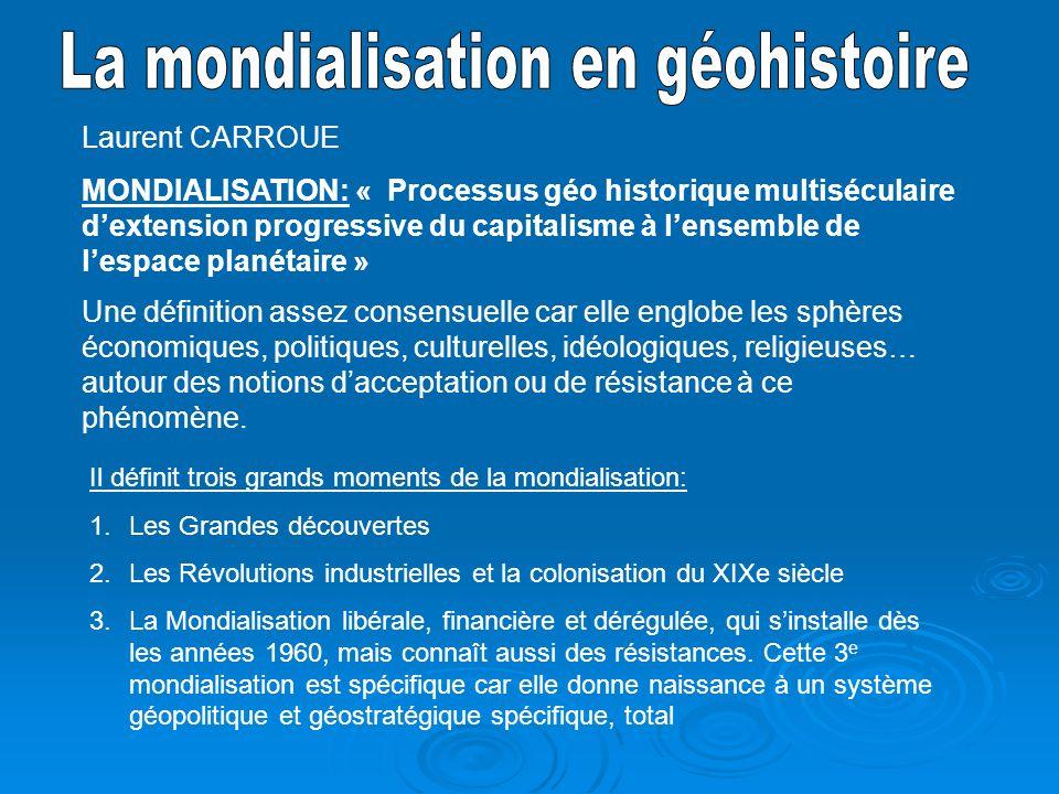 La mondialisation en géohistoire