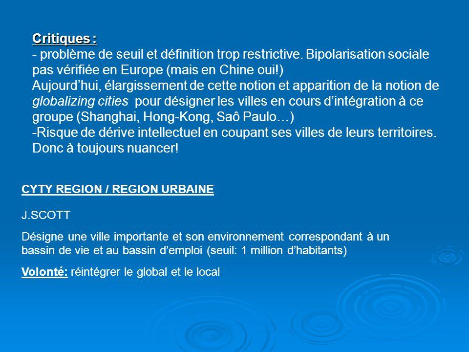 Critiques : - problème de seuil et définition trop restrictive. Bipolarisation sociale pas vérifiée en Europe (mais en Chine oui!)