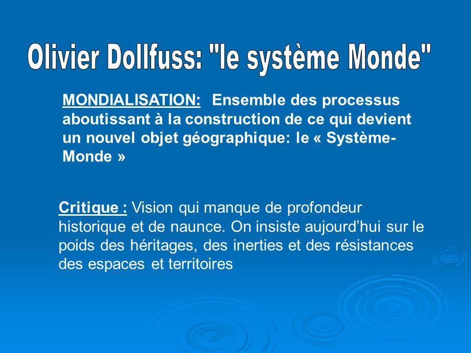 Olivier Dollfuss: le système Monde