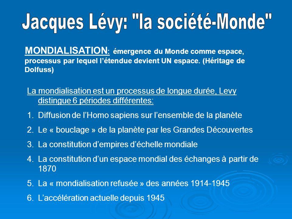 Jacques Lévy: la société-Monde