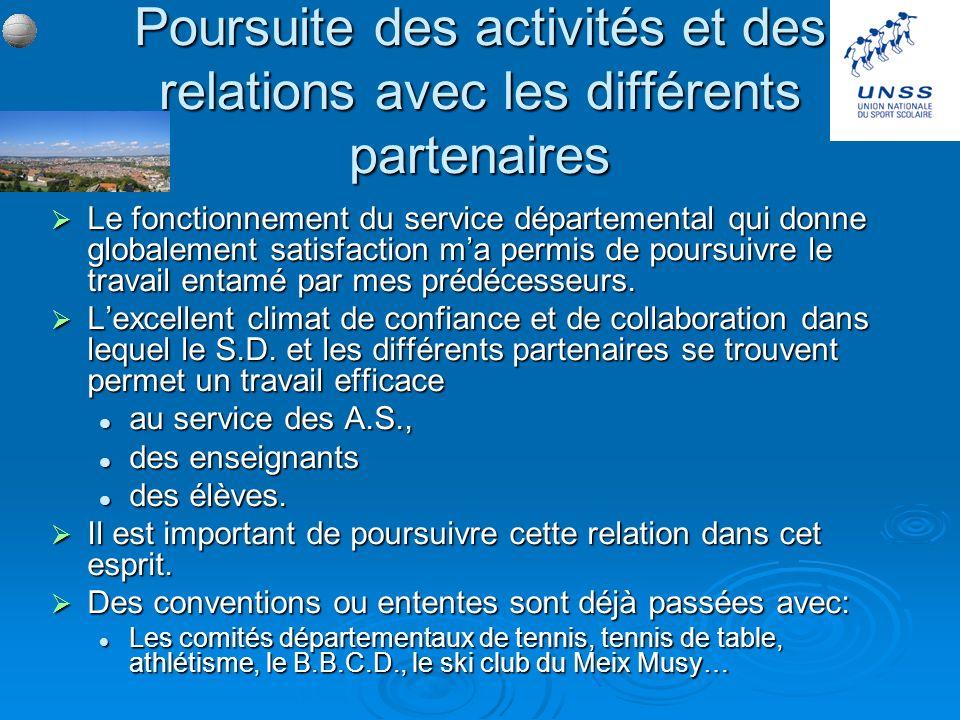 Poursuite des activités et des relations avec les différents partenaires