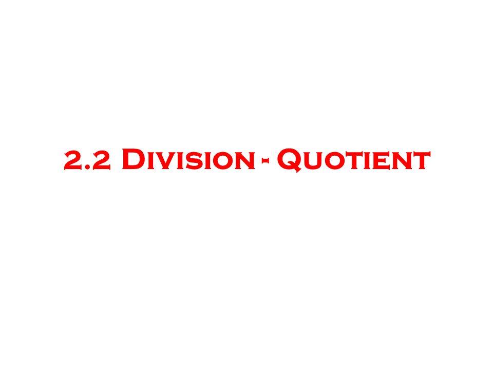 2.2 Division - Quotient Programme 6e – 2005 – Nombres 18