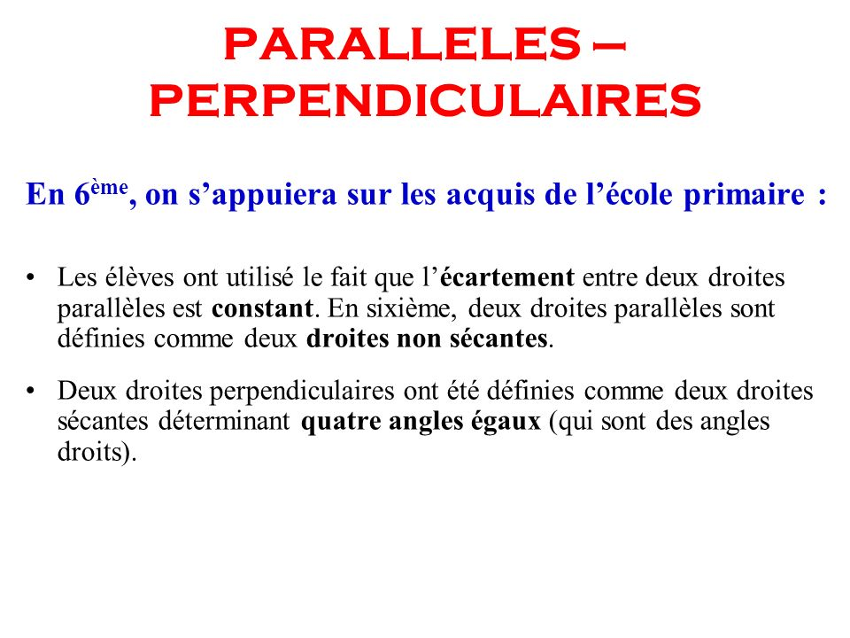 PARALLELES – PERPENDICULAIRES
