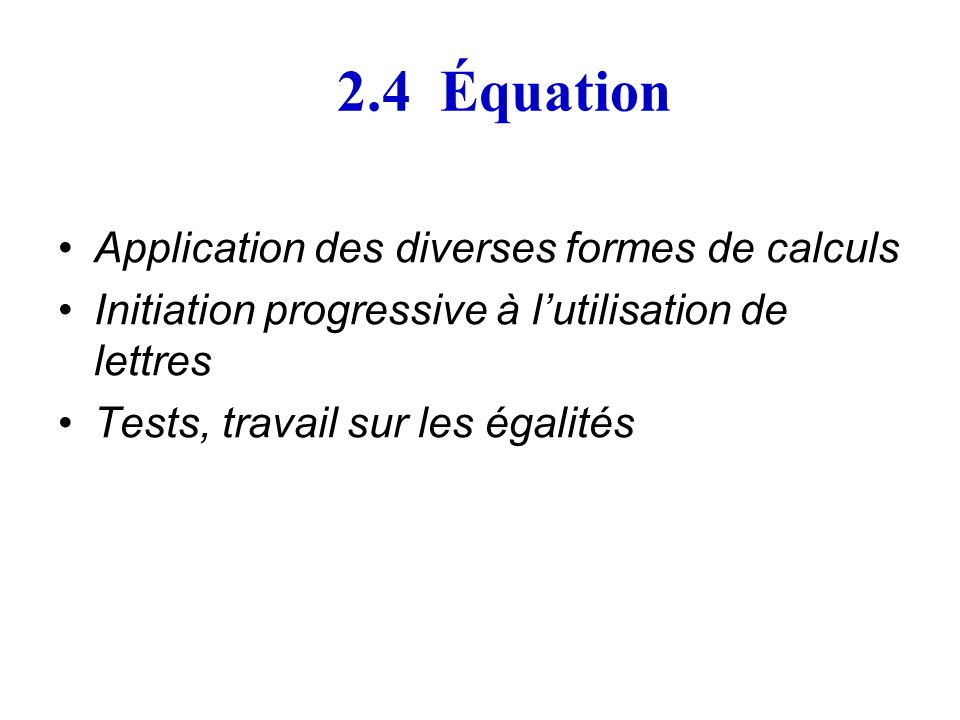 2.4 Équation Application des diverses formes de calculs