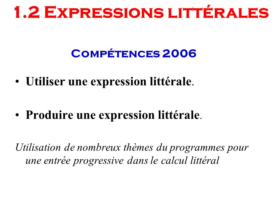 1.2 Expressions littérales