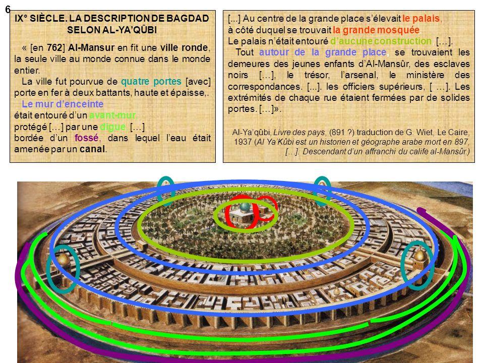 IX° SIÈCLE. LA DESCRIPTION DE BAGDAD SELON AL-YA'QÛBI