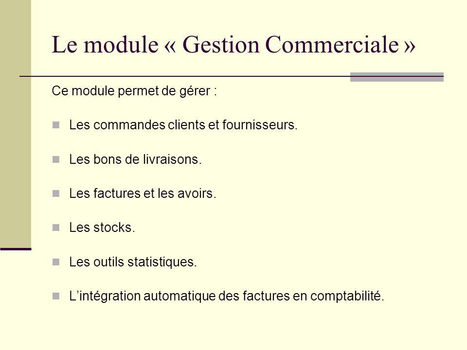 Le module « Gestion Commerciale »