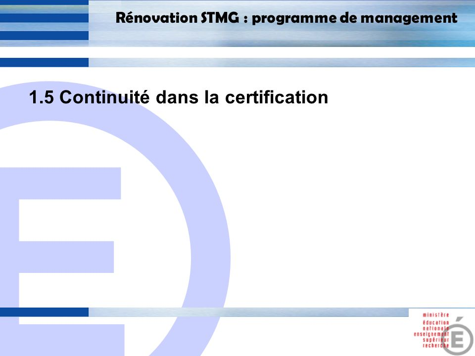 1.5 Continuité dans la certification