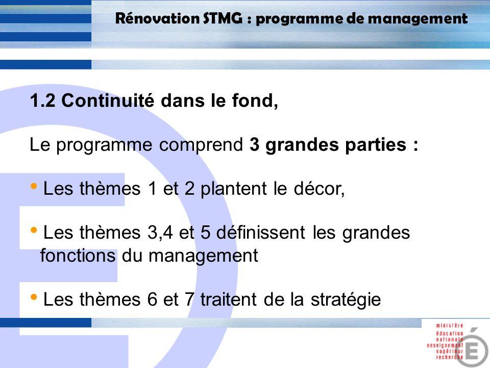 1.2 Continuité dans le fond, Le programme comprend 3 grandes parties :