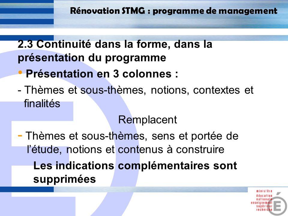 2.3 Continuité dans la forme, dans la présentation du programme