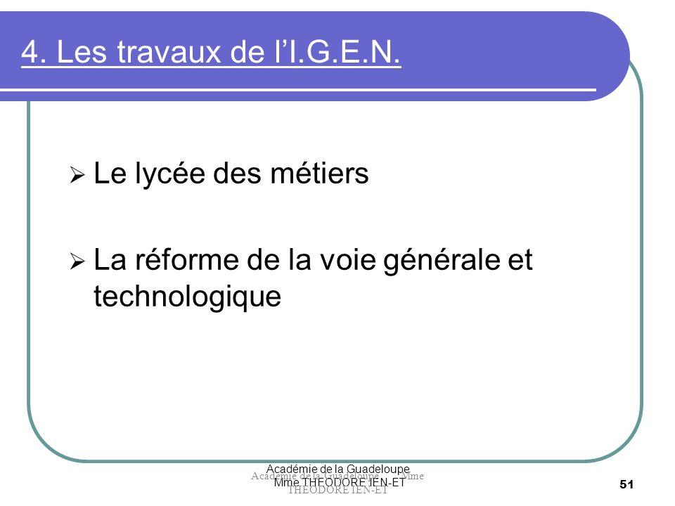 4. Les travaux de l'I.G.E.N. Le lycée des métiers