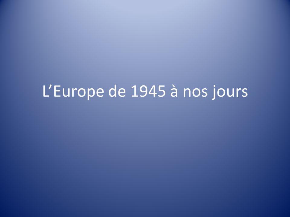 L'Europe de 1945 à nos jours