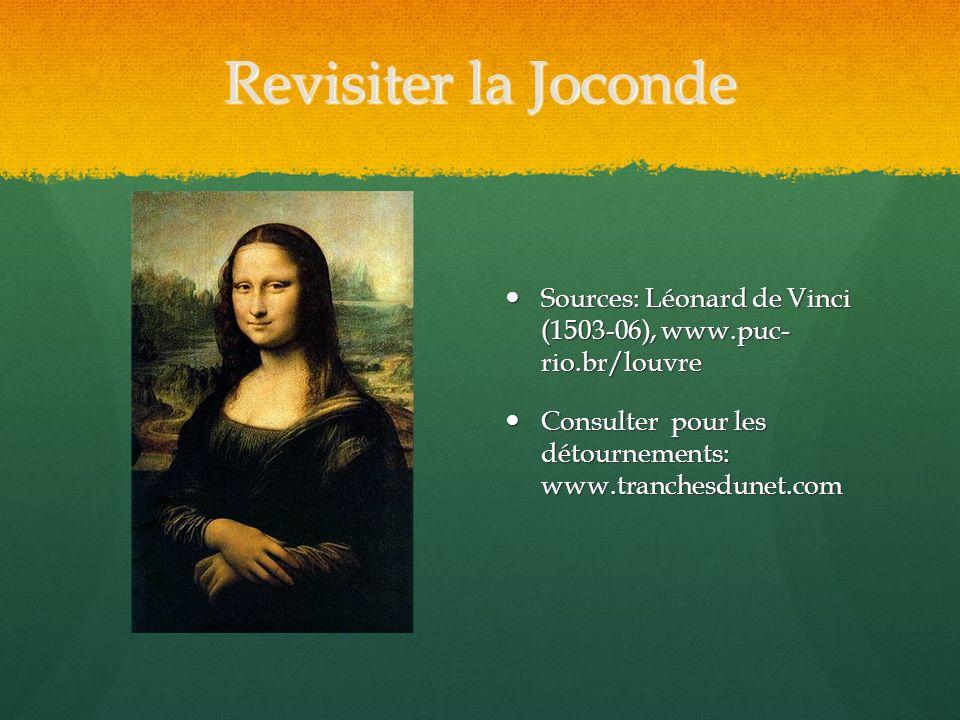 Revisiter la Joconde Sources: Léonard de Vinci (1503-06), www.puc- rio.br/louvre.