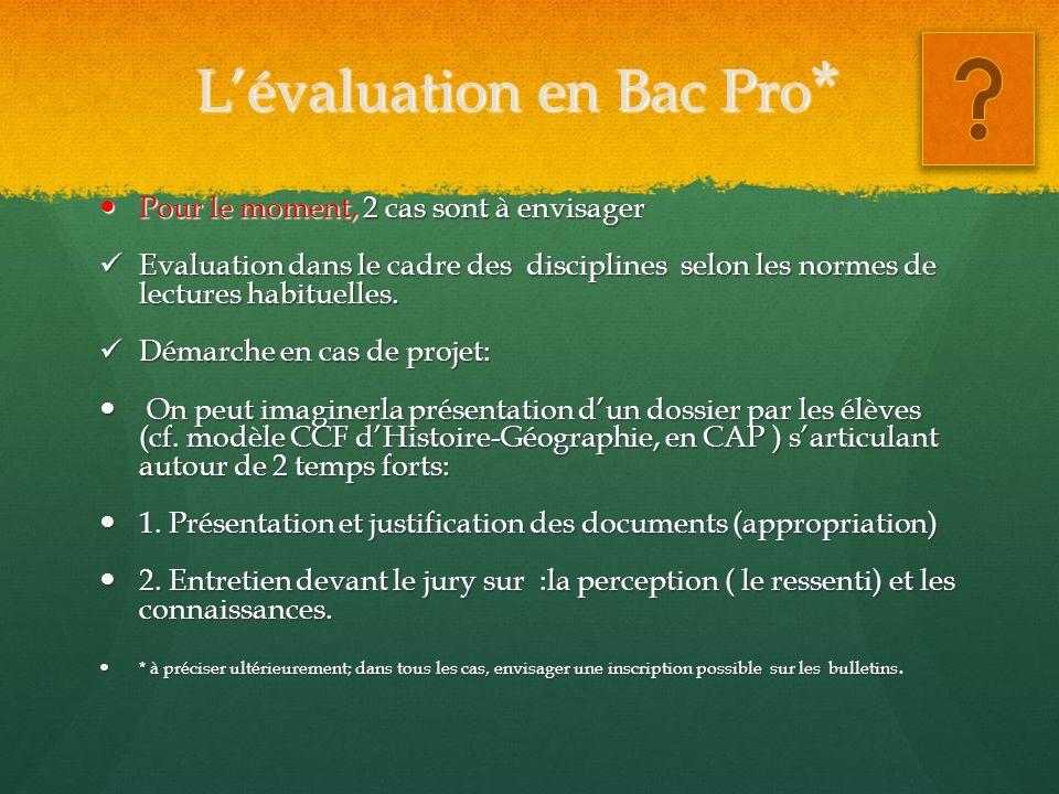 L'évaluation en Bac Pro*