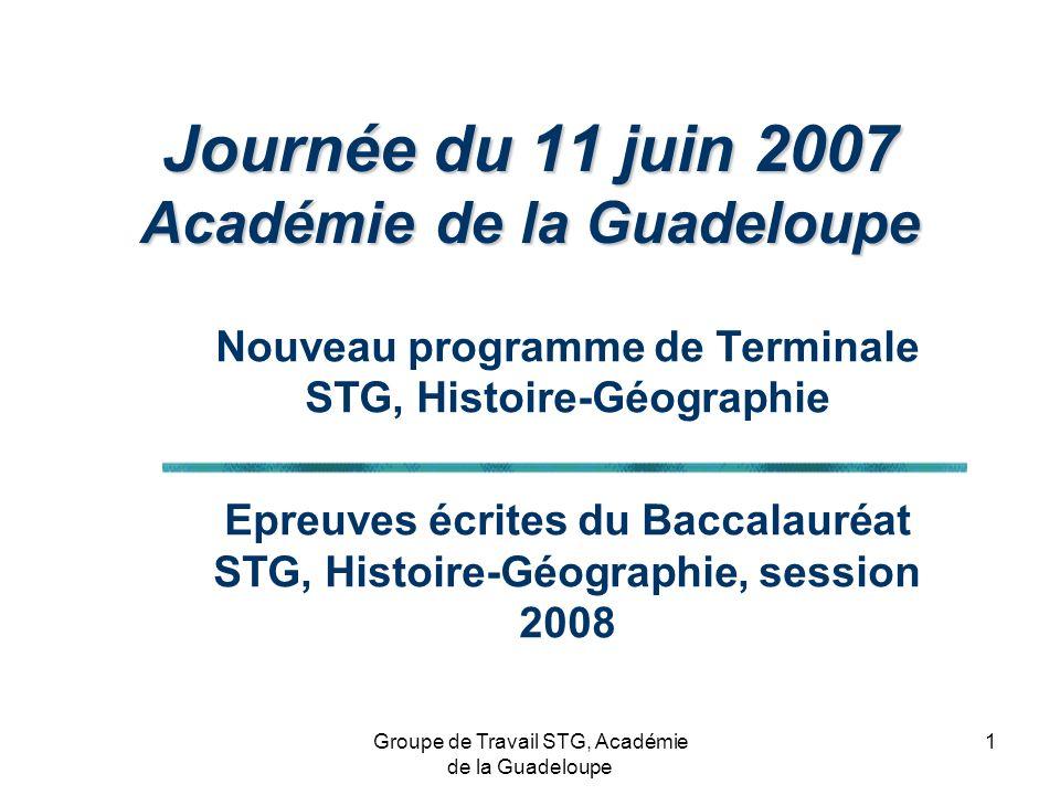 Journée du 11 juin 2007 Académie de la Guadeloupe