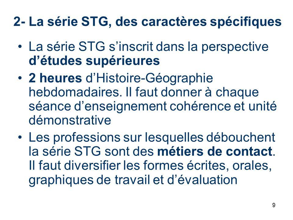 2- La série STG, des caractères spécifiques
