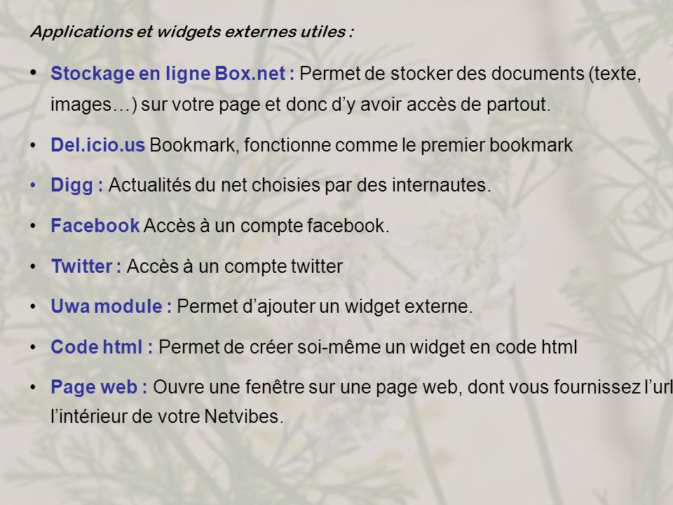 Applications et widgets externes utiles :