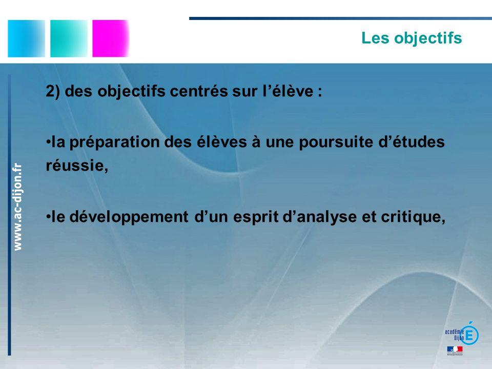 2) des objectifs centrés sur l'élève :