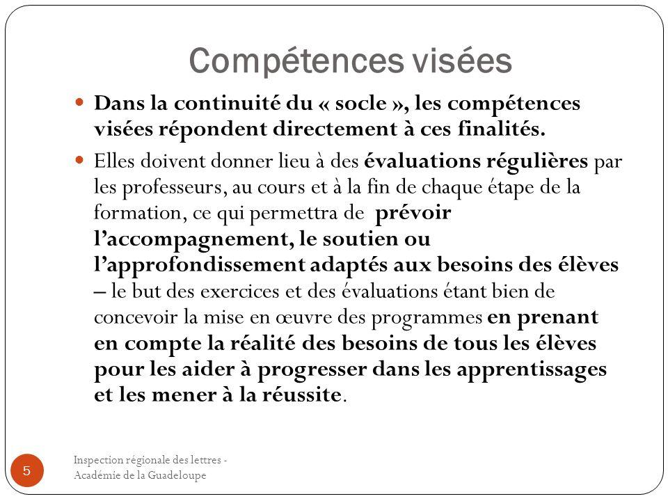 Compétences visées Dans la continuité du « socle », les compétences visées répondent directement à ces finalités.