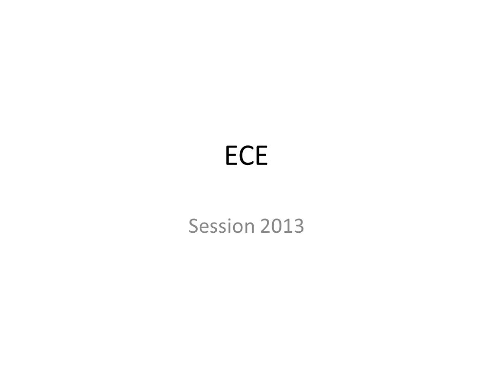 ECE Session 2013