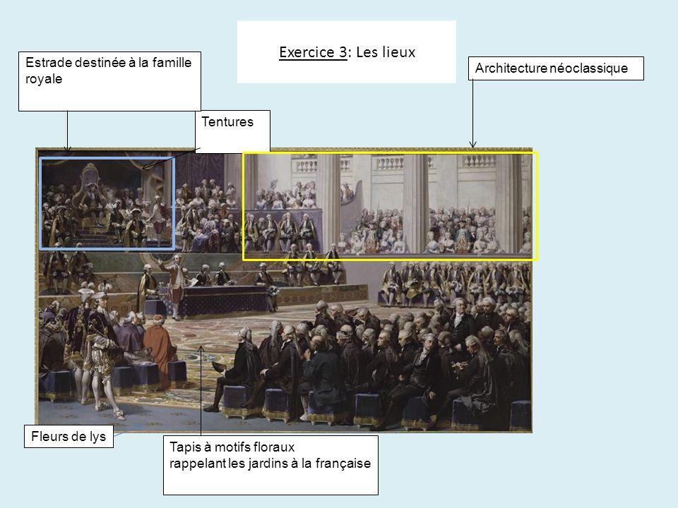 Exercice 3: Les lieux Estrade destinée à la famille royale