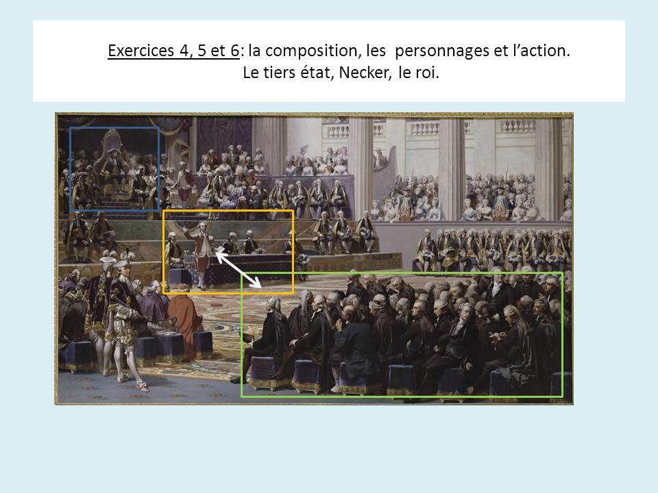 Exercices 4, 5 et 6: la composition, les personnages et l'action
