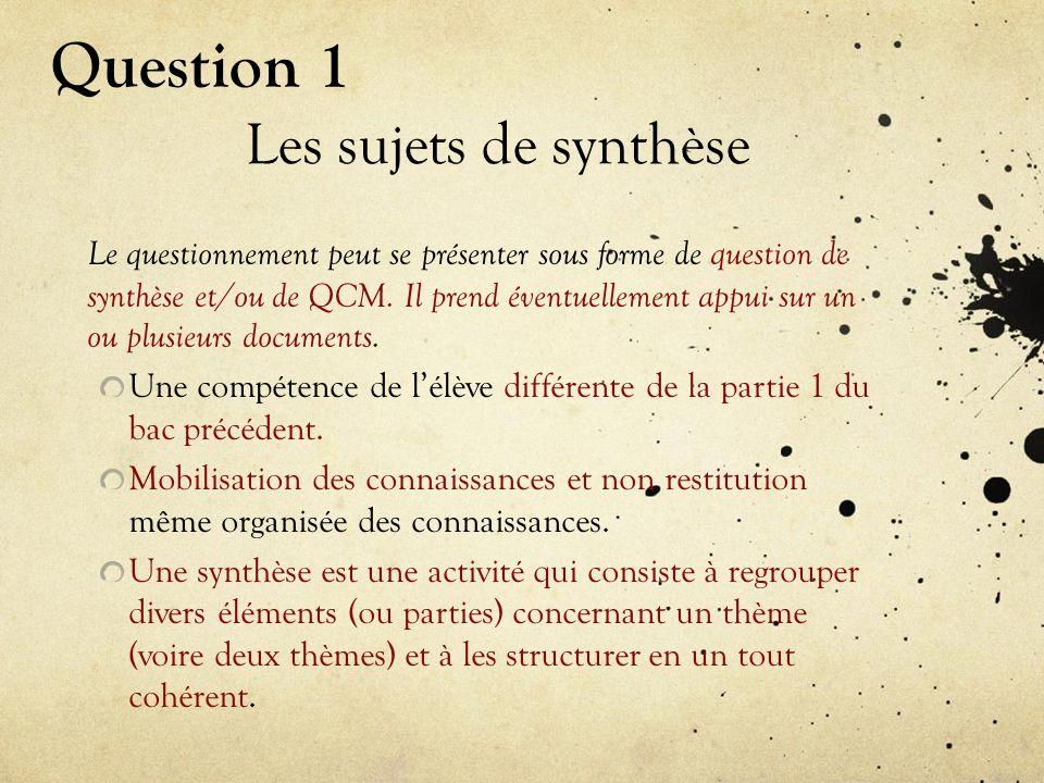 Question 1 Les sujets de synthèse