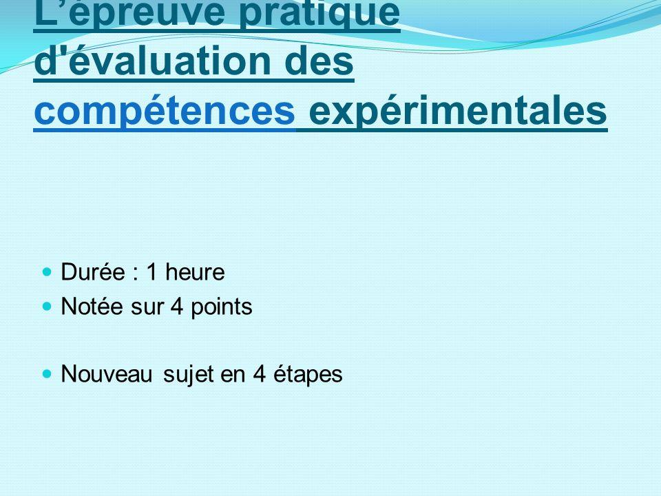 L'épreuve pratique d évaluation des compétences expérimentales