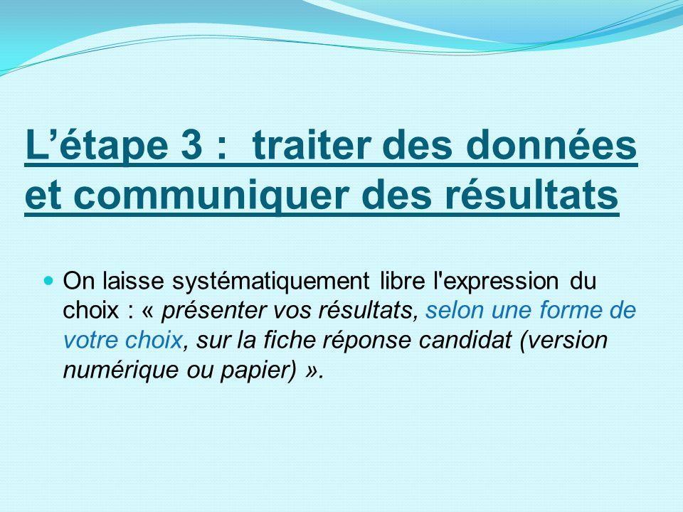 L'étape 3 : traiter des données et communiquer des résultats