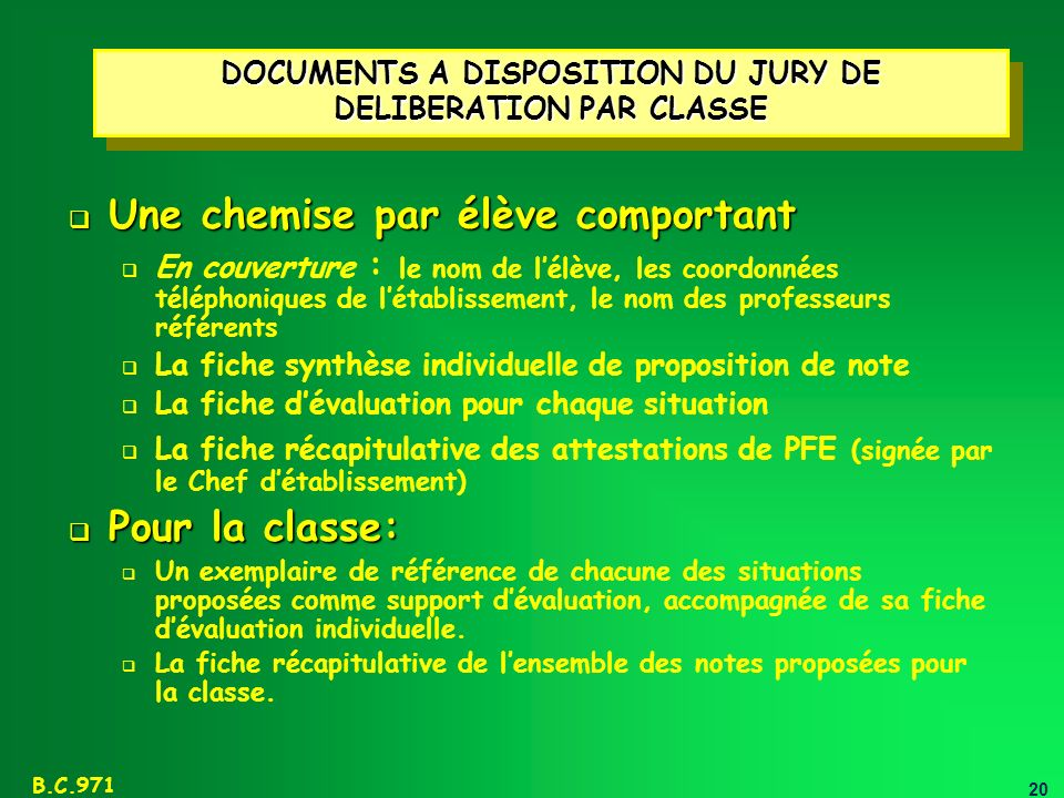 DOCUMENTS A DISPOSITION DU JURY DE DELIBERATION PAR CLASSE