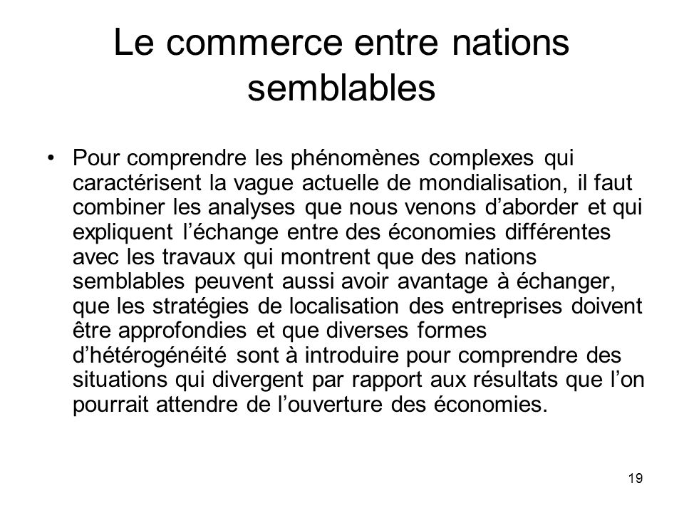Le commerce entre nations semblables