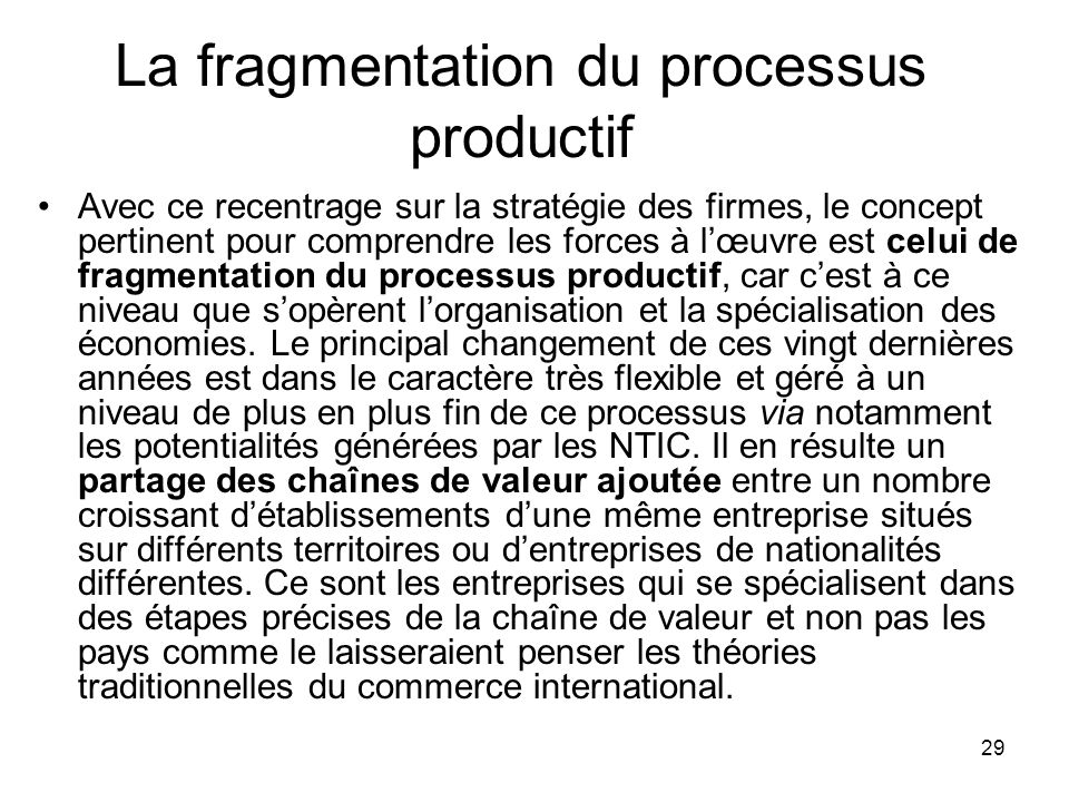 La fragmentation du processus productif